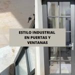 Estilo industrial en ventanas y puertas